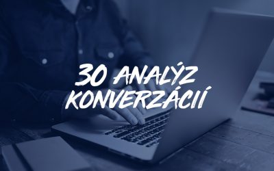 30 analýz konverzácií