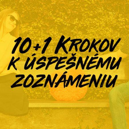 10+1 krokov k úspešnému zoznámeniu