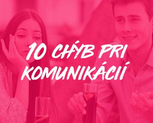 10 chýb pri komunikácií