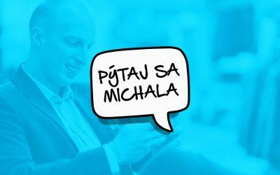 Pýtaj sa Michala