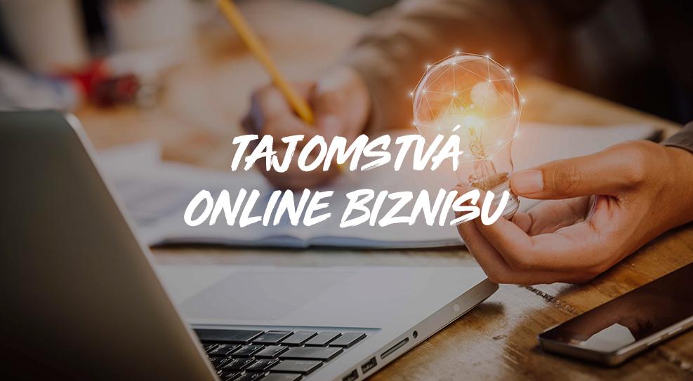 Tajomstvá online biznisu