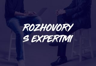 Rozhovory s expertmi